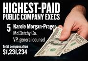No. 5. Karole Morgan-Prager, VP and general counsel of McClatchy Co. in Sacramento. For the year ending Dec. 30, 2012, her salary was $481,000. Her total compensation, including options and bonuses, was $1,231,234.