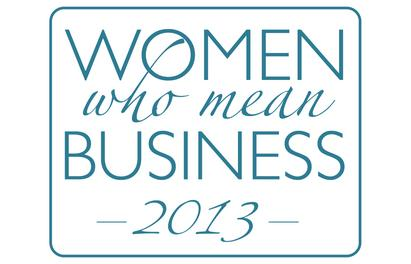 Sneak peek: 2013 Women Who Mean Business slideshow
