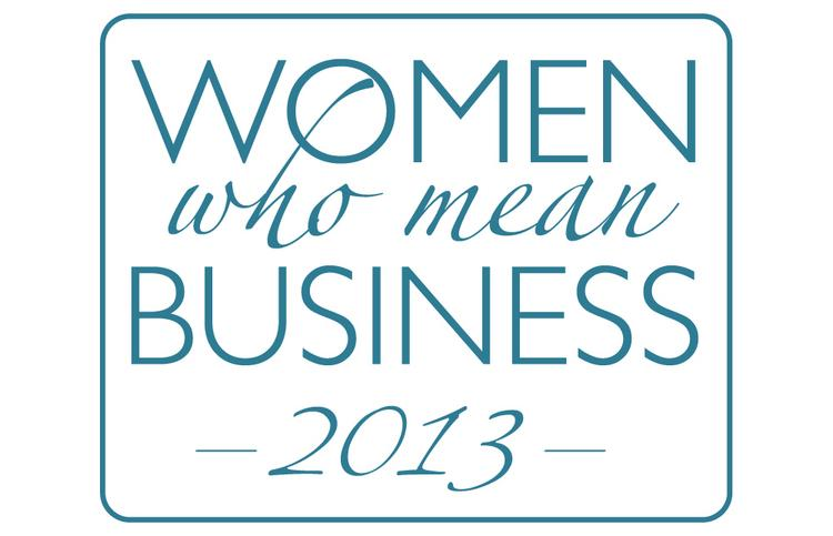Women Who Mean Business 2013
