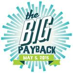 How much money did The Big Payback raise for local nonprofits?