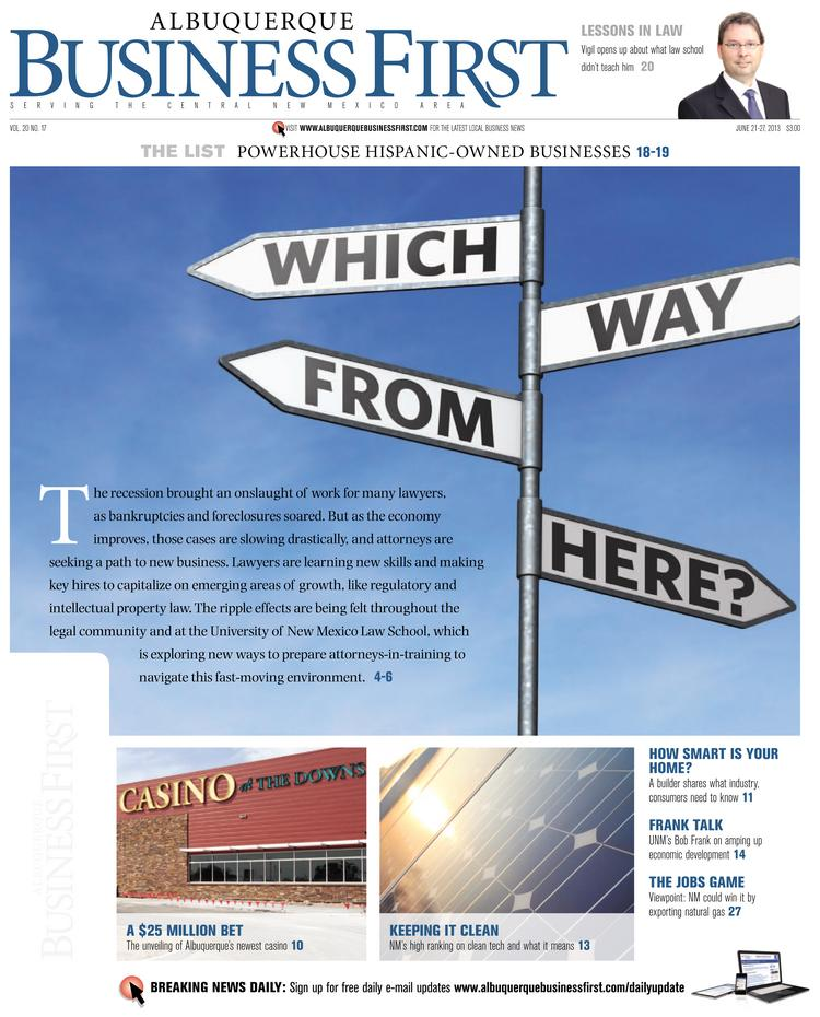 In our June 21 print cover story, Albuquerque Business First Reporter Dan Mayfield explores how lawyers are changing their game.