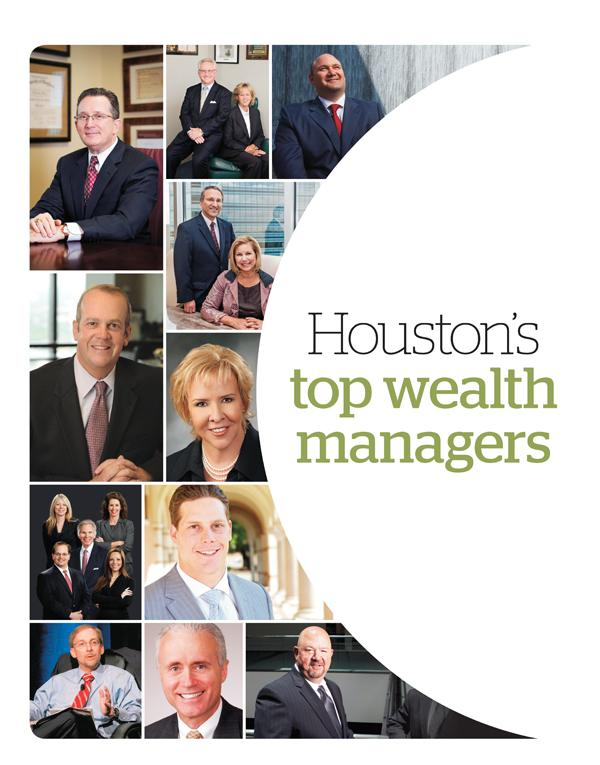 Houston Business Journal teamed up with NABCAP for our top wealth managers listing.