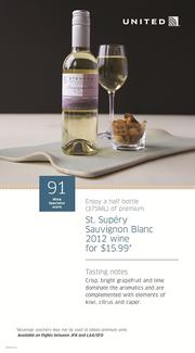 The offerings include a pinot noir and a sauvignon blanc. Each half bottle will sell for $15.99 on board.