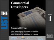 1: Trammell Crow  The full list of top commercial real estate development firms - including contact information - is available to PBJ subscribers.  Not a subscriber? Sign up for a free 4-week trial subscription to view this list and more today