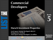 5: Harsch Investment Properties  The full list of top commercial real estate development firms - including contact information - is available to PBJ subscribers.  Not a subscriber? Sign up for a free 4-week trial subscription to view this list and more today