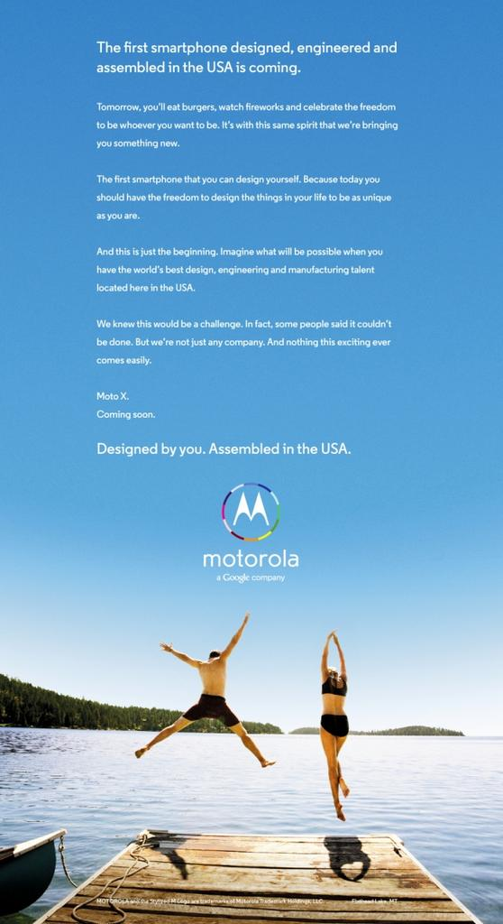 A new Moto X ad running today from Google-owned Motorola Mobility. The Moto X is the first smartphone that's made entirely in the U.S., and Motorola is keen to capitalize on that differentiator.