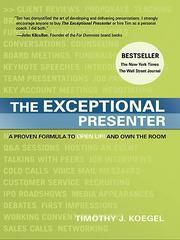 """Timothy J. Koegel's books, which also include """"The Exceptional Presenter Goes Virtual,"""" are important for """"anyone in business who values effective communication skills,"""" said Mark G. Levy, the mid-Atlantic industrial practice leader for Jones Lang LaSalle Americas Inc. """"It is always important to refine and refresh presentation skills, and Tim's techniques are combination of the tactical and the sensical."""""""