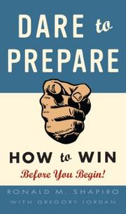 """Terry Hasseltine, the director of the Maryland Office of Sports Marketing, said """"Dare to Prepare"""" by Ronald M. Shapiro will offer readers """"the key elements of preparing strategically in all things you do."""""""