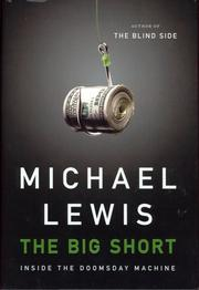 """If you missed Michael Lewis' book, """"The Big Short: Inside the Doomsday Machine,"""" now would be a great time to pick it up. Matthew P. Piazza, CEO of Atlantic Financial Federal Credit Union, said it's """"informative and entertaining about how the financial crisis that we are still working through today started."""" Piazza added: """"It shed light on the inside game that these massive Wall Street banks played to make lots of money. Even those not in banking or finance will be able to understand this book as it was written in a way that anyone could understand it."""""""