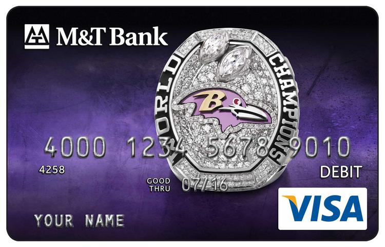 M&T Bank  has come out with a debit card featuring a photo of the Super Bowl championship ring presented to members of the Baltimore Ravens.