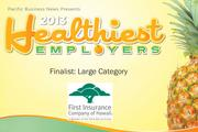 2013 Healthiest Employers Finalist First Insurance Company of Hawaii