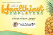 2013 Healthiest Employers Finalist Fidelity National Title and Escrow