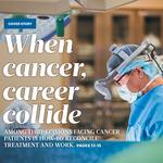 Cover Story: When cancer and career collide