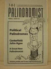 "The Palindromist spotlighted clever wordplay through, well, one very specific structure. Don't know what a palindrome is? Here's one, from The Palindromist: ""Eva, can I revolt a fat lover in a cave?"""