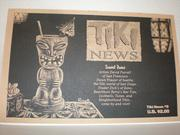 Tiki News capitalized, nicely, on the irony-laced popularity of all things Polynesian in the early- to mid-1990s. Like the best fan or topic-oriented 'zines, the writers never mocked their subject, they only wrote about their very genuine love for Mai Tais, their containers and the people who drank them.