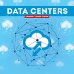 Thought Leader Forum: Data Centers