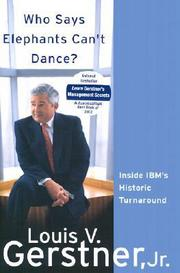 "Who Says Elephants Can't Dance?: Leading a Great Enterprise through Dramatic Change by Louis Gerstner Amazon link Amazon's description: ""Who Says Elephants Can't Dance? sums up Lou Gerstner's historic business achievement, bringing IBM back from the brink of insolvency to lead the computer business once again. Offering a unique case study drawn from decades of experience at some of America's top companies -- McKinsey, American Express, RJR Nabisco -- Gerstner's insights into management and leadership are applicable to any business, at any level. Ranging from strategy to public relations, from finance to organization, Gerstner reveals the lessons of a lifetime running highly successful companies."""