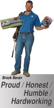"""These are the pictures of my two families and my tool belt. I figure if I work as hard as I can to take care of these families that they will work as hard to take care of me. I am truly proud to represent them both! The tool belt represents a, 'lead from the front' mentality."" - Brock Beran, Owner/Steward, Beran Concrete, Beran Excavating,  PWI Professional Waterproofing and Insulation"