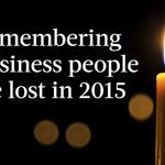 2015 in Review: Remembering 20 business people we lost in 2015