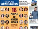 Eyes on Milwaukee — 16 area business execs to watch in 2016