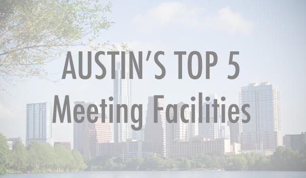Click through for the top venues and meeting centers in Austin.