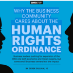 Why the business community cares about the human rights ordinance