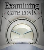 Examining care costs: Pricing system hides savings opportunities