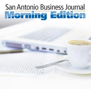 The San Antonio Business Journal is launching a new feature called Morning Edition.
