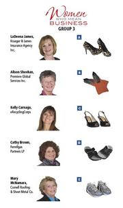 GROUP 3: Women Who Mean Business  Fill out the survey at https://www.surveymonkey.com/s/WWMB2013 to have an opportunity for your own shoe experience.