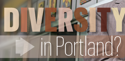 The Business Journal has been exploring the issue of diversity in Portland.