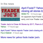 Yahoo's early April Fool's joke: <strong>Trader</strong> <strong>Joe</strong>'s closing all locations by 2017