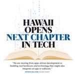 Hawaii opens next chapter in tech