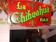 Why is it called the La Chihuahua bar?