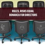 Cover story: For board directors, more risks mean higher rewards