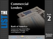 2: Bank of America  The full list of the top regional commercial lenders - including contact information - is available to PBJ subscribers.  Not a subscriber? Sign up for a free 4-week trial subscription to view this list and more today