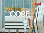 Redefining the Core: Arena's mojo is spurring downtown development