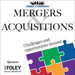 Table of Experts: Mergers & Acquisitions (Sponsored Content)