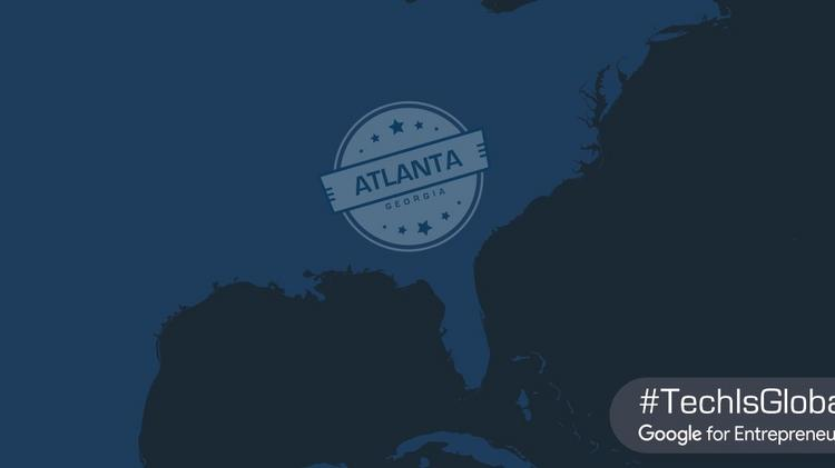 Google for Entrepreneurs launches in Atlanta, partners with TechSquare Labs