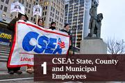 Top of the List: Labor UnionsRank: 1CSEA: State, County and Municipal Employees143 Washington Ave., Albany  Total assets: $122.2 millionPresident: Danny Donohue