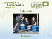 Product finalist: EcoZoom  Read more about EcoZoom and the other 2012 Innovation in Sustainability Awards honorees.