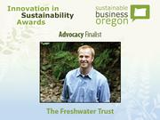 Advocacy finalist: The Freshwater Trust  Read more about The Freshwater Trust and the other 2012 Innovation in Sustainability Awards honorees.