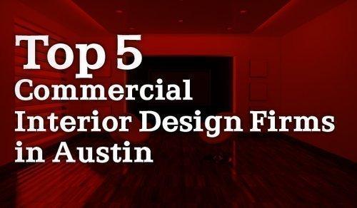 Austins Top Commercial Interior Design Firms