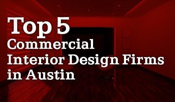 Strange Austins Top Commercial Interior Design Firms Austin Download Free Architecture Designs Xoliawazosbritishbridgeorg