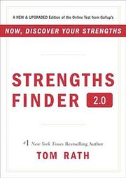 """The book: Strengths Finder 2.0, by Tom RathThe basics: Helps readers find and capitalize on their strengths. The recommendation: """"Too often we focus on our weaknesses and what we need to do to improve them. Gallup's StrengthsFinder 2.0 helped my coworkers and me uncover our strengths and build on them to improve teamwork, communication, effectiveness and satisfaction."""" – Faith Black, BancorpSouth"""