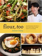 Joanne Chang-Myers of Flour bakeries, will come out with Flour, Too, this May.