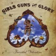 """""""Inverted Valentine,"""" Girls Guns Glory (2009):It's hard to believe these guys are just kids from the Boston area. This album sounds like they were the prisoners from Folsom State Prison, finally out on parole, determined to continue Johnny Cash's legacy. This roots/rock/country hybrid album is worth seeking out. Then find the band at one of the small clubs around town if you can before they start playing the big venues that they're destined to visit soon.Top Tracks:""""Temptation,"""" """"Six Sixty Seven,"""" """"Keep On Calling"""""""