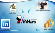 """HRMind, a human resource tool to improve the talent acquisition process through computational linguistic analytics. The system """"puts workers' applications, interview transcript, and other material through linguistic algorithms to assist HR offices in making hiring decisions."""""""