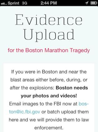 Boston-area startup entrepreneurs have launched EvidenceUpload.org, which aims to make it easier for witnesses of the Boston Marathon bombings to forward images to law enforcement.