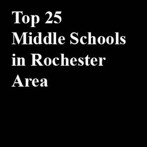 Here are the top 25 middle schools in the Rochester Area