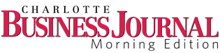 Charlotte Business Journal Morning Edition